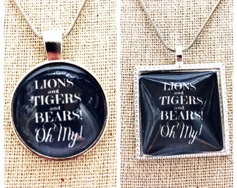 Lions Tigers and Bears Oh My Pendant Necklace-Wizard of OZ pendant-Oz jewelry -Oz Musical pendant -Dorothy pendant