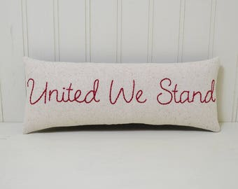 United We Stand Decorative Pillow - Patriotic Home Decor - Red White Blue Stars Accent Pillow - Hand Embroidered - Fireworks Shelf Sitter