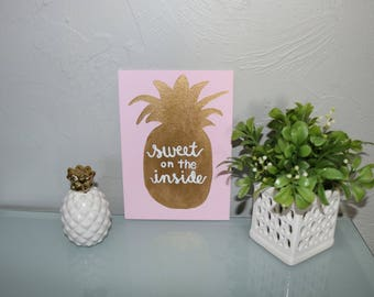 Pink and Gold 'Sweet on the Inside' Pineapple Canvas 5x7in
