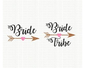 Bride tribe SVG, cutting file, vinyl file, svg, bride, svg file, cameo file, cricut, bridesmaid, wedding, bride svg, bridal svg, tribe