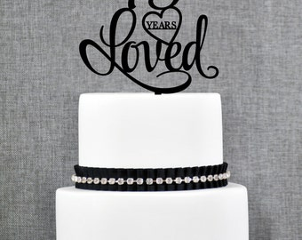 75 Years Loved Cake Topper, Classy 75th Birthday Cake Topper, 75th Anniversary Cake Topper- (T244-75)