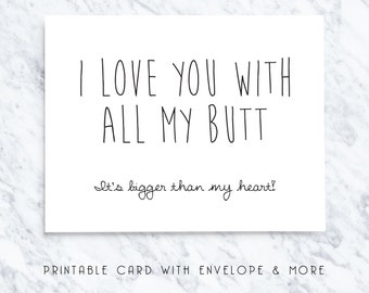 boyfriend card, funny boyfriend card, birthday boyfriend card, love butt card, birthday card, printable card, funny card