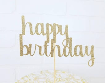 Gold Happy Birthday Topper | Gold Cursive Birthday Topper |Glitter Happy Birthday Topper|Cursive Birthday Topper| Happy Birthday Cake Topper