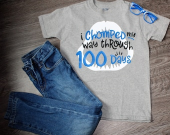 100 Days of School Shirt, I Chomped My Way Through 100 Days