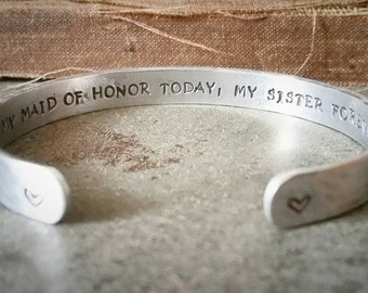 Maid of Honor Gift - Wedding Party Gift - My Maid of Honor Today, My Sister Forever - Maid of Honor Bracelet - Sister Bracelet