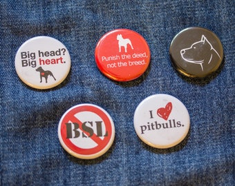 Pitbull Support Pinback Buttons or Ceramic Magnets: No BSL, Bullies deserve love -  Supports Sit With Me Rescue