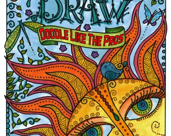 How to Doodle Draw like the Pros Learn Step by Step how to Doodle Draw for All Ages zentangle style Be a Pro Sell your work