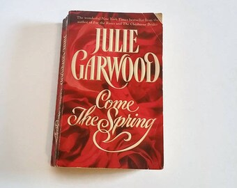 Come the Spring by Julie Garwood  Paperback  Romance
