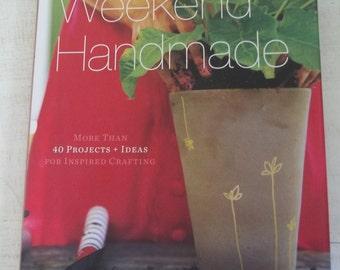 Craft Book, DIY Book, Weekend Handmade Crafting Book by Kelly Wilkinson