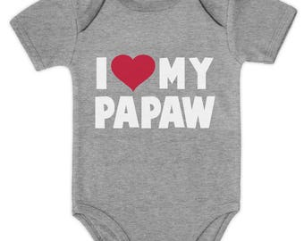 I Love My Papaw - Father's Day Gift for Grandpa Baby Bodysuit Papa - Funny Father's Day Gift New Dad