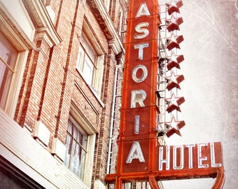 Vancouver Astoria Hotel, vintage sign, retro neon sign, hotel sign, vintage Vancouver neon, fine art print, 12 x 12, red sign