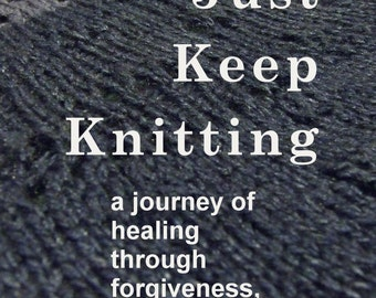 Just Keep Knitting (Print)