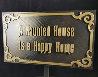 Personalized Message Haunted Mansion Inspired Prop Sign / Plaque Replica (Disney Prop Inspired Replica)