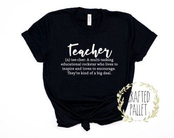 Teacher Definition Shirt / Teacher Shirt / Funny Teacher Shirt / Teacher Gift / School Gift / New Teacher Gift / Graduation Gift