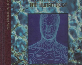 Time-Life: Library of Curious and Unusual Facts-Mysteries of the Human Body