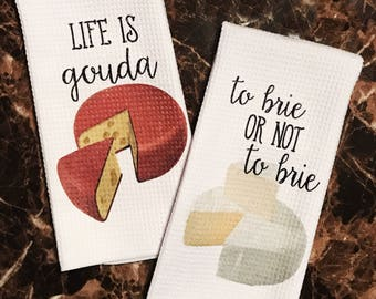 Cheese Decor - Funny Kitchen Towels - Cheese Towels - Cheesy Puns - Kitchen Decor - Funny Hostess Gift - Housewarming Gift - Gift for Cook