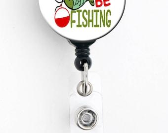 Retractable Badge Reel - I'd Rather Be Fishing - Badge Holder with Swivel Clip / Masculine / Fish / Nurse Badge / Teacher Badge