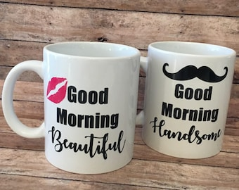 Good morning beautiful, good morning handsome, couples mug set of 2