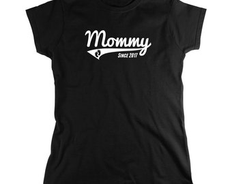 Mommy Since 2017 shirt, Mother's day gift idea, Gift for new mom, newborn, new mom to be - ID: 1778