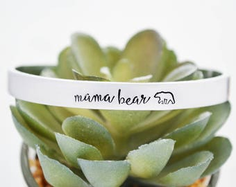 Mama Bear Mother's Day Gift - Hand Stamped Mama Bear Silver Cuff Bracelet - Gift for Mom - Momma Bear Bracelet - Personalized Jewelry