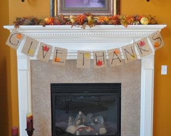 Give Thanks burlap banner, fall banner home decor; fall mantel decor, holiday banner; photo prop