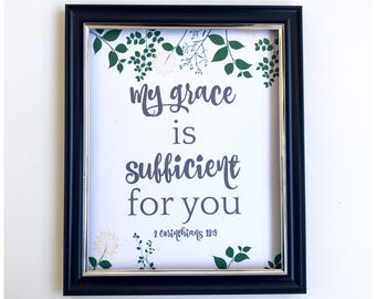 My grace is sufficient for you 2 corinthians 12:9,bible verse art, christian bible verse, bible verse printable