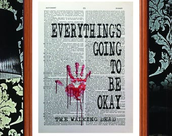 The Walking dead - quote poster art print - Everything's going to be okay Dictionary page art print