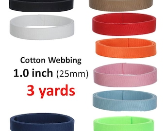 3 yards Cotton Webbing  1 inch You Pick Colors Key Fobs Belts Purse Bag Straps Leash
