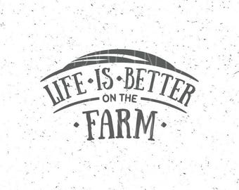 Life Is Better On The Farm SVG file Farm svg file  Farm svg Farmer Svg file Farm svg file Farm SVG Life Better On The Farm Family SVG