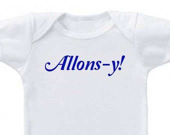 Allons-y doctor who onesie or toddler shirt