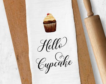 Hello Cupcake Tea Towel, Flour Sack Tea Towel, Funny Dish Towel, Gift for Baker, Kitchen Towel, Kitchen Decor, Housewarming Gift