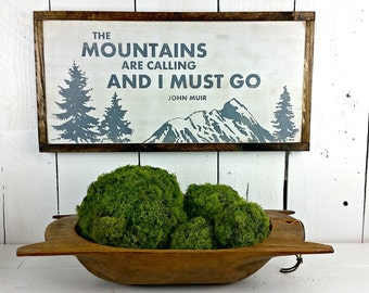 """12"""" x 24"""" - The Mountains are Calling and I Must Go - John Muir - Distressed wood sign"""