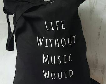 Life Without Music Bag, Music Bag, Music Gift, Music Lover, Music Pun Tote
