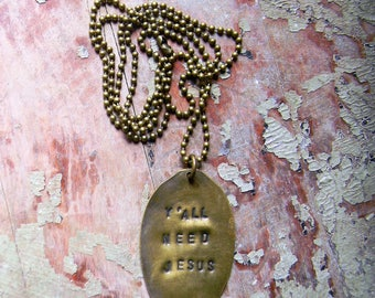 "Spoon Necklace, Stamped Spoon Necklace ""Y'all Need Jesus"" Spoon Jewelry, Silverware Jewelry Southern Quote Necklace, Vintage Patina Necklace"