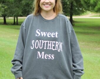 "comfort color sweatshirt "" Sweet Southern Mess"" XL"