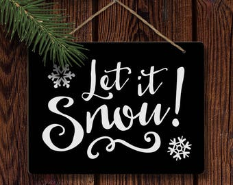 Let it Snow winter holiday vinyl chalkboard sign