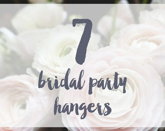 7 Bridal Party Hangers / Bridesmaid Hangers / Maid of Honor / Mother of the Bride / Wire Name Hangers / 5 Hanger Colors / 14 Wire Colors