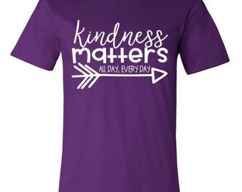 Kindness Matters All Day, Every Day Tee