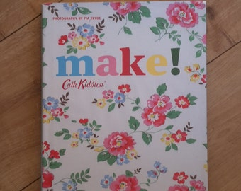 Cath Kidston Make! Cath Kidston Book, Cath Kidston Crafting, Cath Kidston Craft, Cath Kidston Pattern, Cath Kidston Project Book