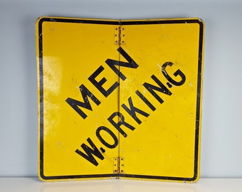 Large Vintage Retired Construction Sign Men Working, Men Working Sign, Bright Yellow Wall Sign, Metal Industrial, Man Cave, Gift for Him