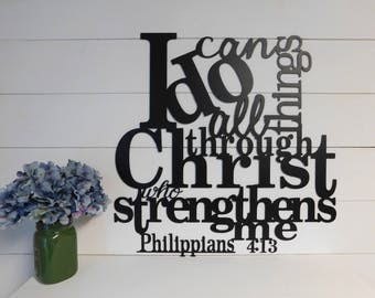 I can do all things through Christ who strengthens me sign, Philippians 4:13, Metal Sign, Bible Verse Wall Art