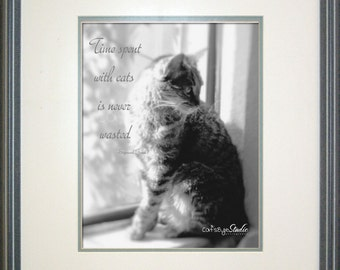 TIME SPENT With CATS Is Never Wasted, Sigmund Freud Quote Rescue Kitty Portrait Black and White
