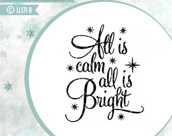 All Is Calm All Is Bright Christmas Silent Night LL171 B - SVG - Cut File - ai, eps, svg (Cricut), dxf (for Silhouette users), jpg, png