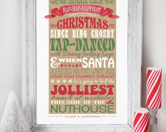 Christmas Vacation Quote - INSTANT DOWNLOAD - Clark Griswold Quote - Printable Art Print Sign Poster Party Decoration by Sassaby Parties