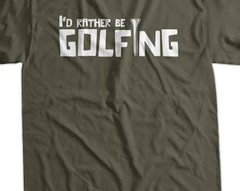 Funny Golf Golfing I'd Rather Be Golfing Tshirt Gifts for Dad Fathers Day Gift Idea T-Shirt Tee T Shirt Geek Mens Ladies Womens Youth Kids