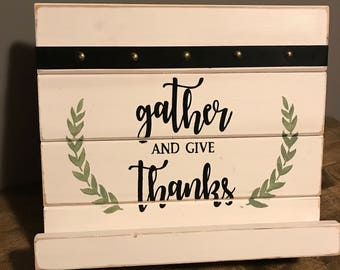 Gather and give thanks cookbook or tablet holder