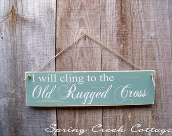 Inspirational Signs, The Old Rugged Cross, Word Art, Handpainted, Rustic SIgns, Wood Signs, Typography, Religious Gifts, Home Decor