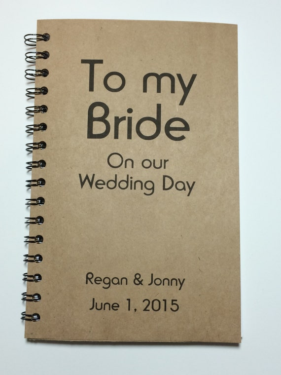 To my Bride on our Wedding Day Journal Notebook
