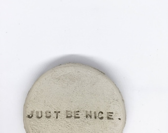Just Be Nice Ring Dish
