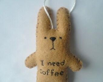 J'ai besoin de café - cadeaux de Noël décoration drôle feutre ornement arbre moins de 20